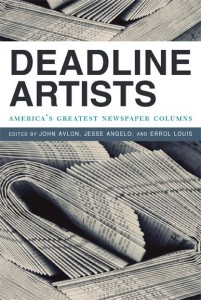 John Avlon -- Deadline Artists: The Greatest Newspaper Columns by America's Greatest Newspaper Columnists