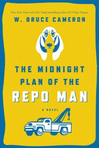 jacket of Bruce Cameron's Midnight Plan of the Repo Man
