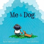 Jacket of Me & Dog by Gene Weingarten