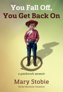 Jacket of Mary Stobie book: You Fall Off, You Get Back On