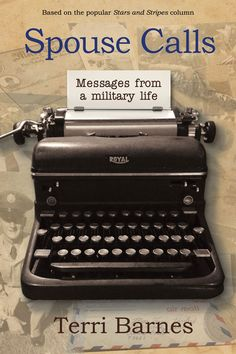 "Jacket of Terri Barnes' column collection ""Spouse Calls: Messages From a Military Life"""